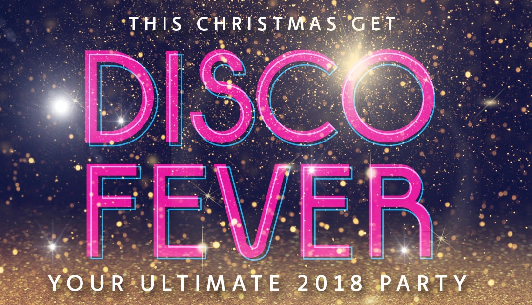 Disco Fever : Christmas Party 2018