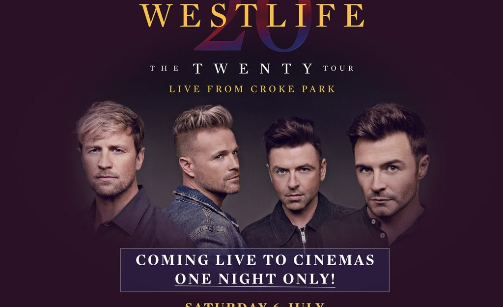 LIVE SCREENING : Westlife 'The Twenty Tour'