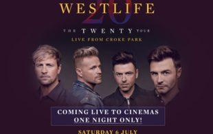 LIVE SCREENING : Westlife 'The Twenty Tour'