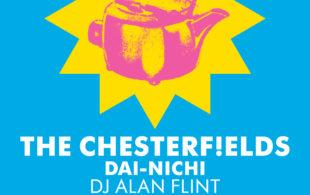 The ChesterFields + Dai Nichi