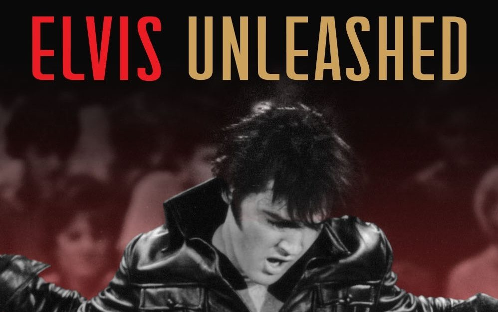 FILM/SCREENING : Elvis Unleashed (U) 4